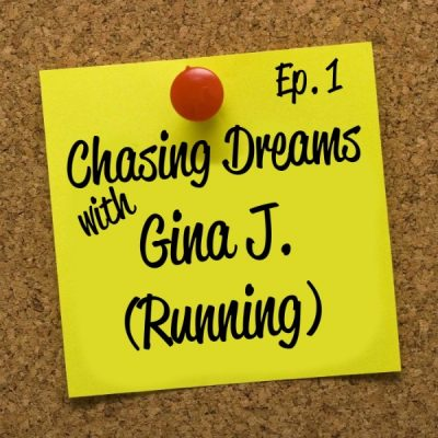 Ep. 1: Gina J – Running to the Beat
