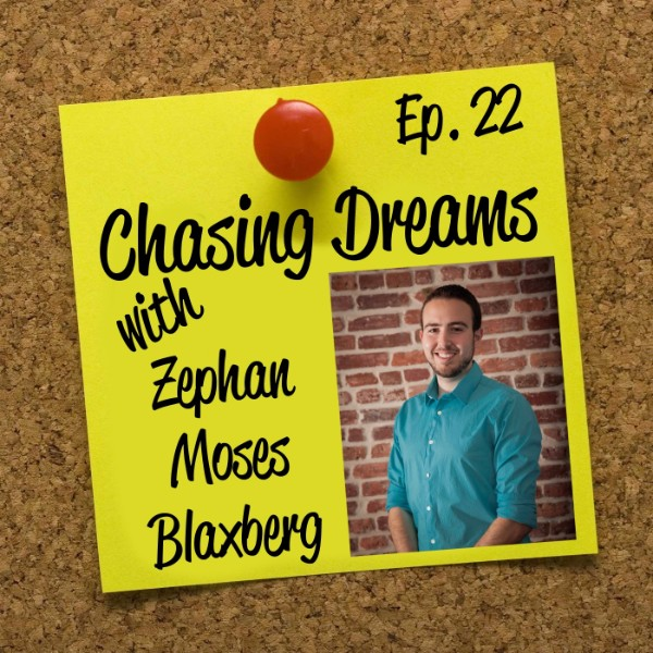 Ep. 22: Zephan Moses Blaxberg – Living a Life Re-Scripted