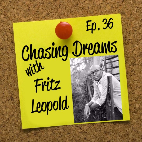 Ep. 36: Fritz Leopold – Keeping it Real About the Job Search Process