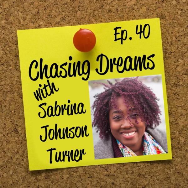 Ep. 40: Sabrina Johnson Turner – A Modern Day Carmen Sandiego