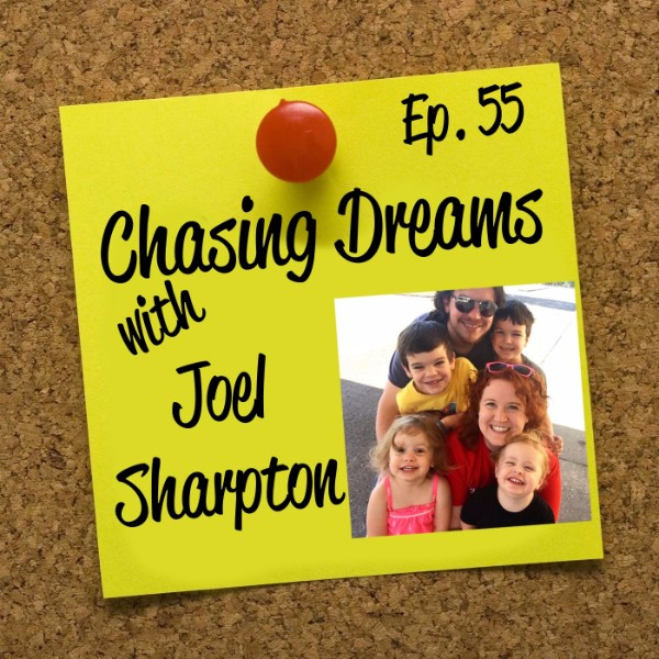 Ep. 55: Joel Sharpton – Networking Helped Open Up Doors For Me