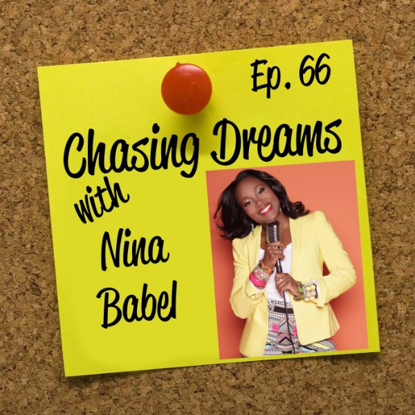 Ep. 66: Nina Babel – Shares Why Keeping it 100 Helps Her Empower Others