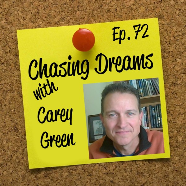 Ep. 72: Carey Green – Live. Build. Change.