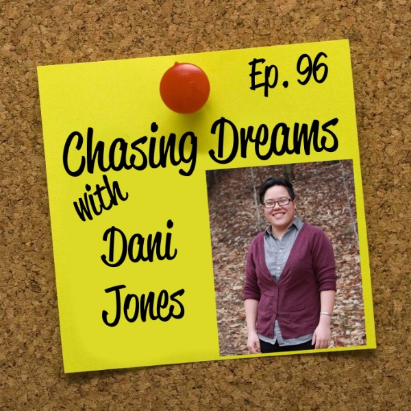 Ep. 96: Dani Jones – Illustrating her Dreams to Life