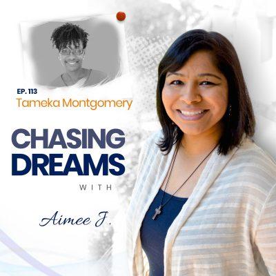 Ep.113:Tameka Montgomery – Raising Entrepreneurs and Dreamers
