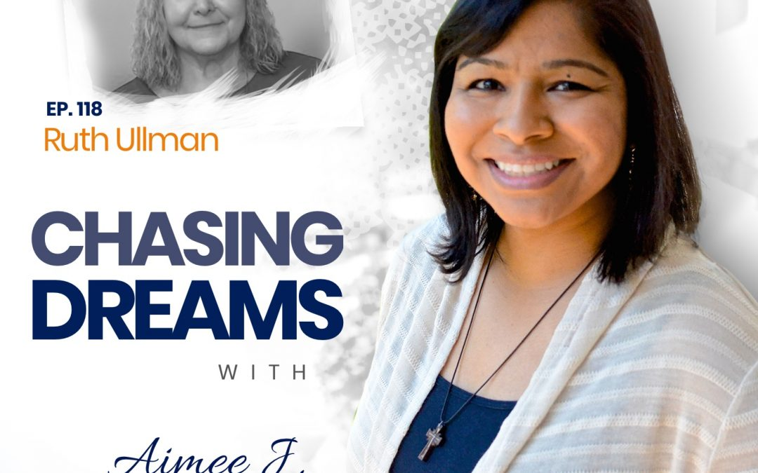 Ep.118:Ruth Ullman - CaringforYourEldersWhileChasingDreams