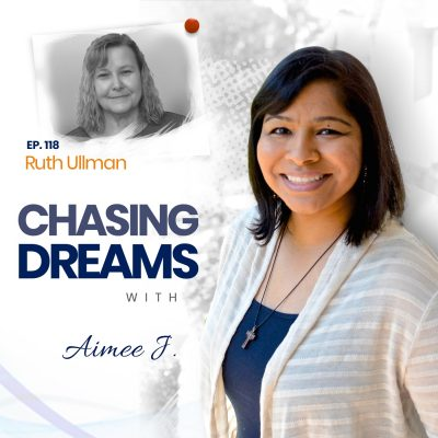 Ep. 118: Ruth Ullman ­- Caring for Your Elders While Chasing Dreams