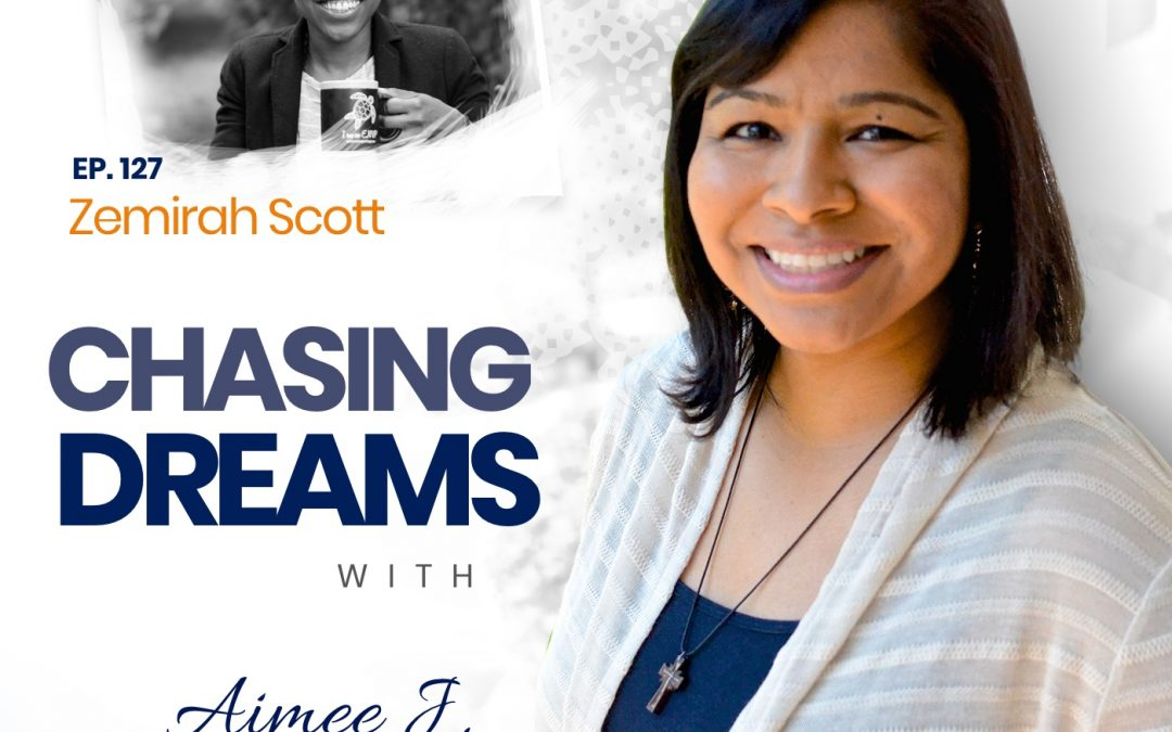 Ep. 127: Zemirah Scott – Take Back Your Life