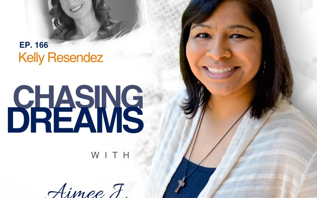 Ep. 166: Kelly Resendez – Big Voices Rise