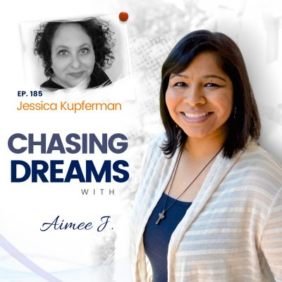 Ep. 185: Jessica Kupferman – Stepping Into Your Influence