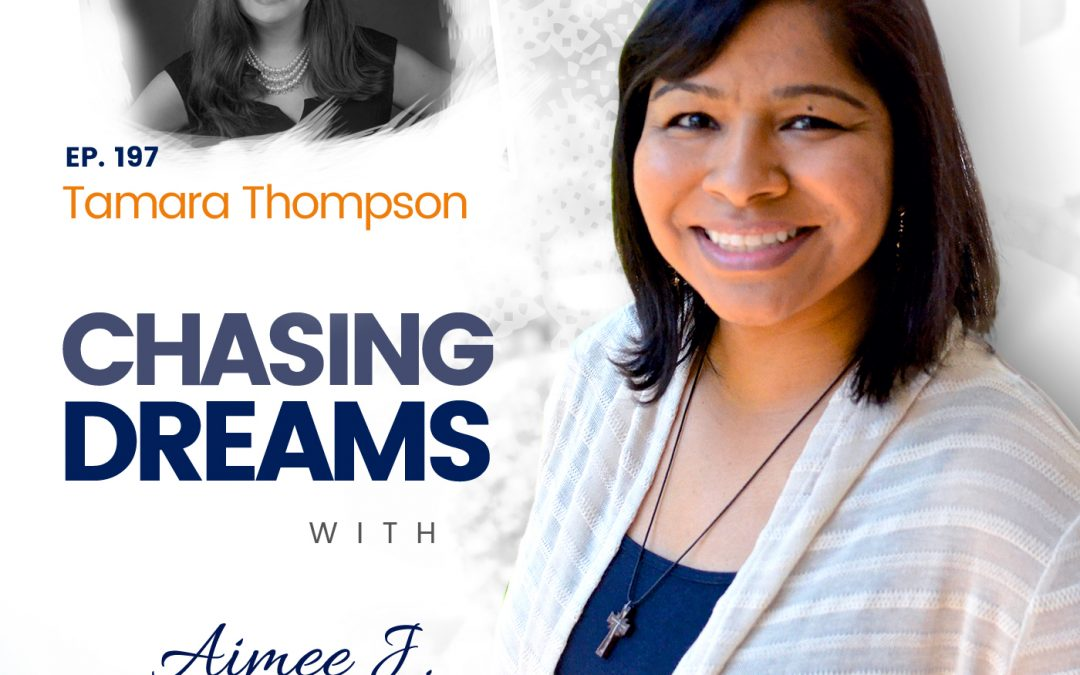 Ep. 197: Tamara Thompson – Create Impact with Compelling Video