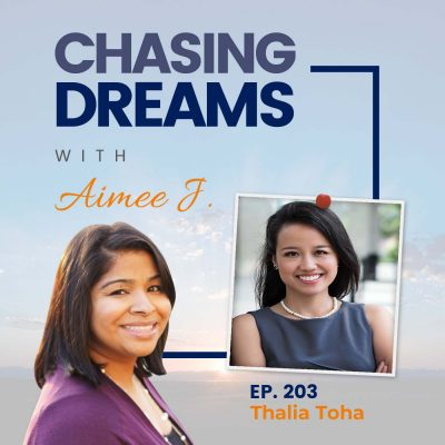 Ep. 203: Thalia Toha – Surefire ways you can REACH any goals without fear, even if you don't have time for it.