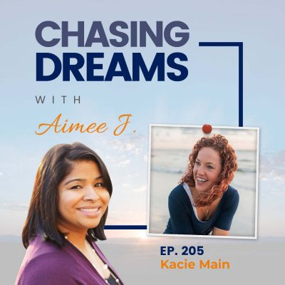 Ep. 205: Kacie Main – Removing Distractions to Reconnect with Yourself