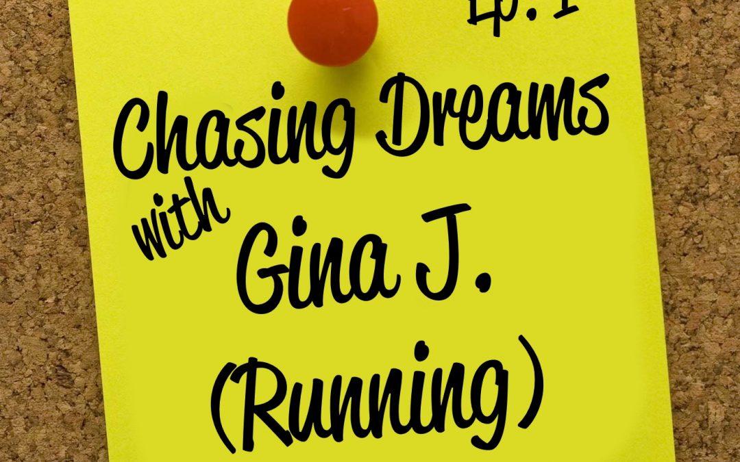 Ep. 1: Gina J. – Running to the Beat