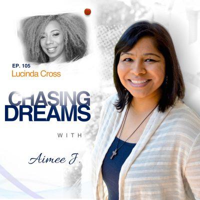 Ep. 105: Lucinda Cross – Rebuild, Restore, and Reinvent Yourself