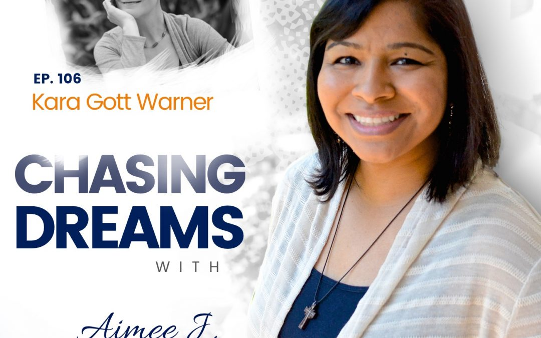 Ep. 106: Kara Gott Warner – Checking in After Two Years