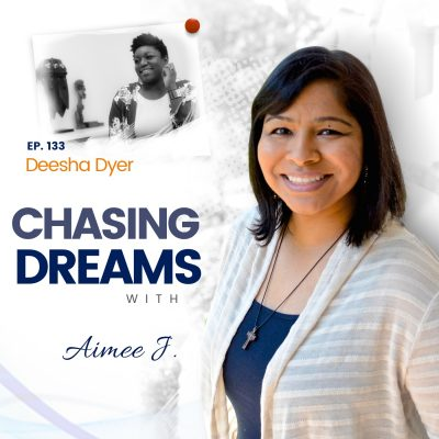 Ep.133:Deesha Dyer – FromCollegeDropouttoWhiteHouseSocialSecretary,DreamsCanComeTrue
