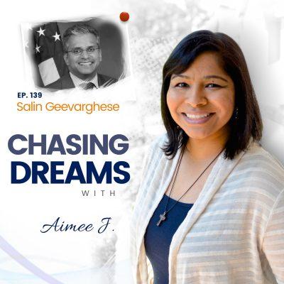 Ep. 139: Salin Geevarghese - Three Generations of Dreamers ft. Special Guest Sanjay Geevarghese