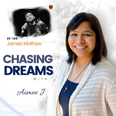 """Ep. 149: James Mathew - Chasing the Diverse """"American Dream"""": A more beautiful and musical nation"""