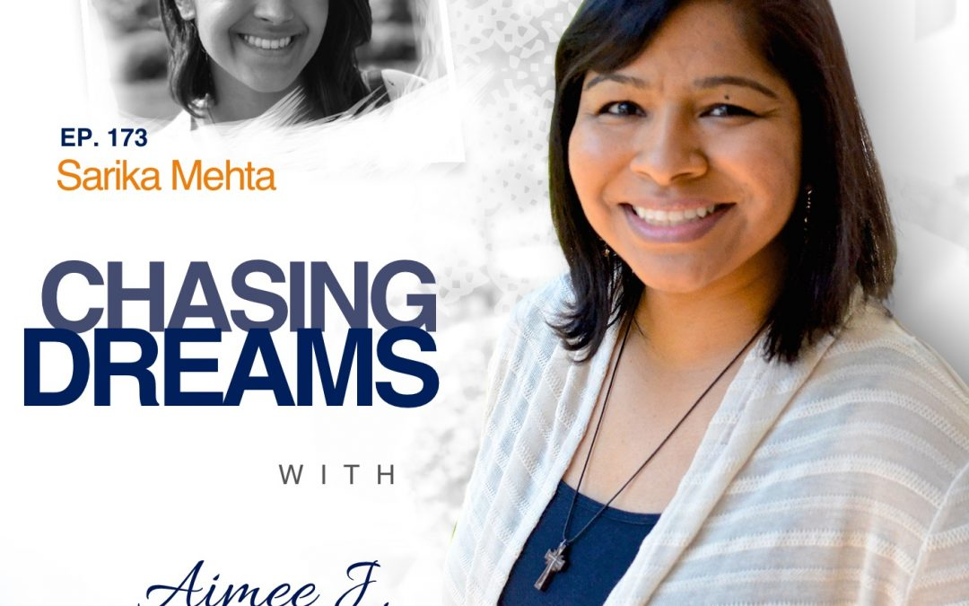 Ep. 173: Sarika Mehta – Living the Dream in Napa