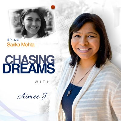 Ep. 173: Sarika Mehta – Living the Dream in Napa