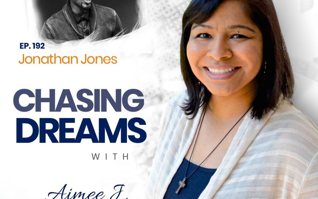 Ep. 192: Jonathan Jones – Speak Your Success