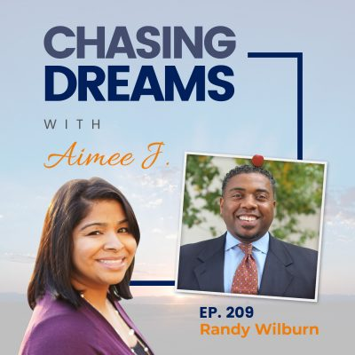Ep. 209: Randy Wilburn – Encourage, Build and Grow
