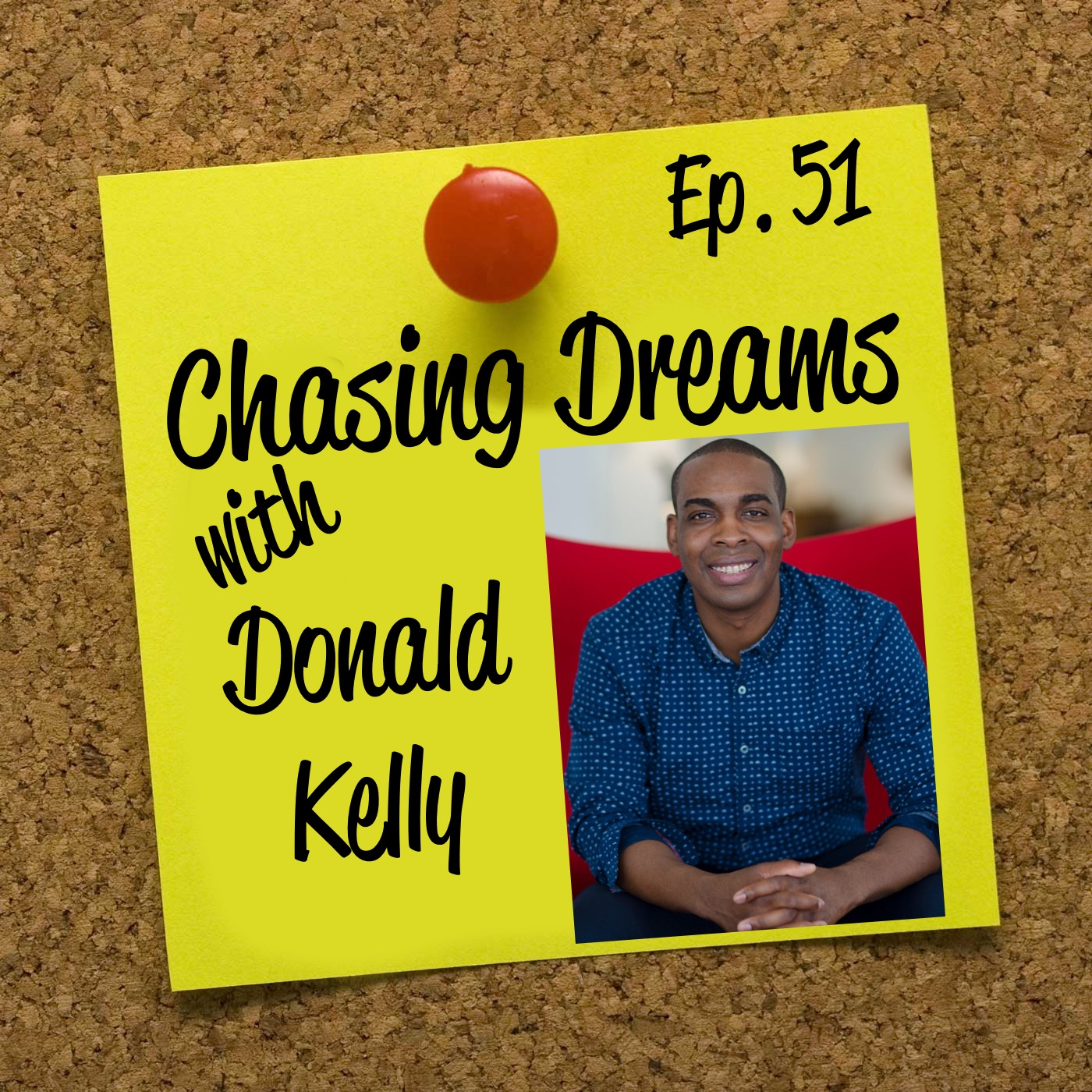 Ep. 51: Donald Kelly – How a Kid Selling Candy Becomes the Sales Evangelist