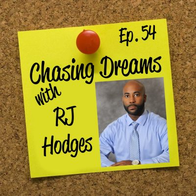 Ep. 54: RJ Hodges – Figuring Out What You Want and What to Do Next