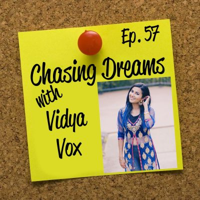 Ep. 57: Vidya Vox – East-West Mashups on YouTube Mark the Beginning of Dreams Come True