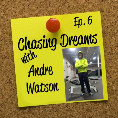 Ep. 6: Andre Watson – All Work is Easy Work