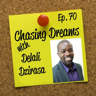 Ep. 70: Delali Dzirasa – Using his Passion to Make a Difference in Technology and the Community