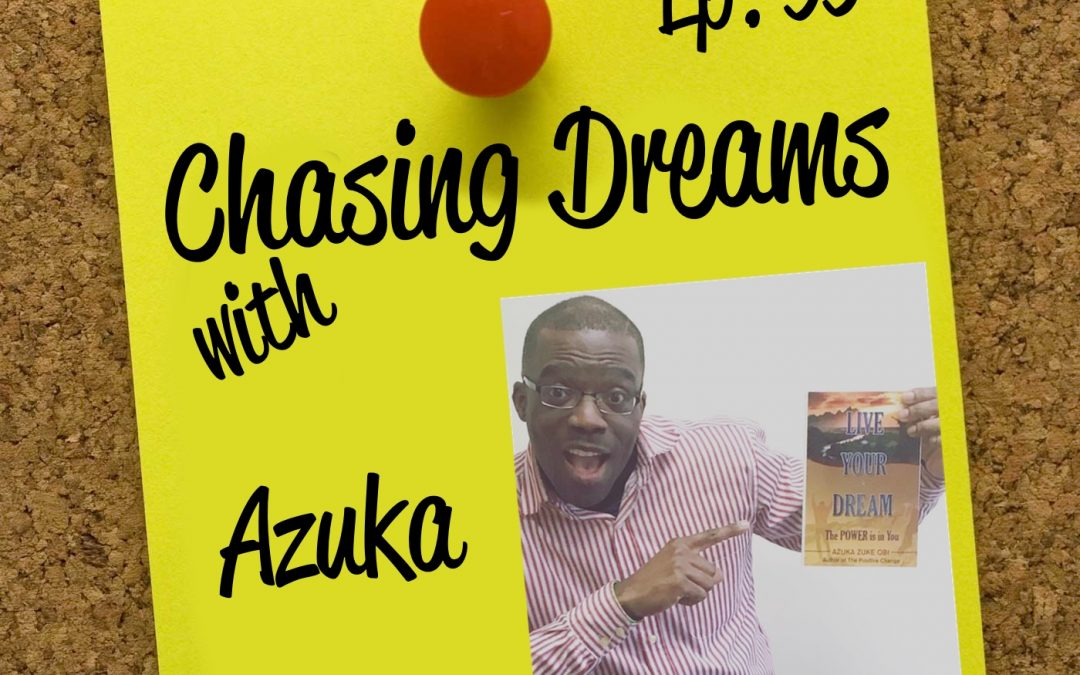 Ep. 95: Azuka – Believing in the Power of Attractive Forces