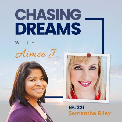 Ep. 221: Samantha Riley – Choose To Live Your Life By Design
