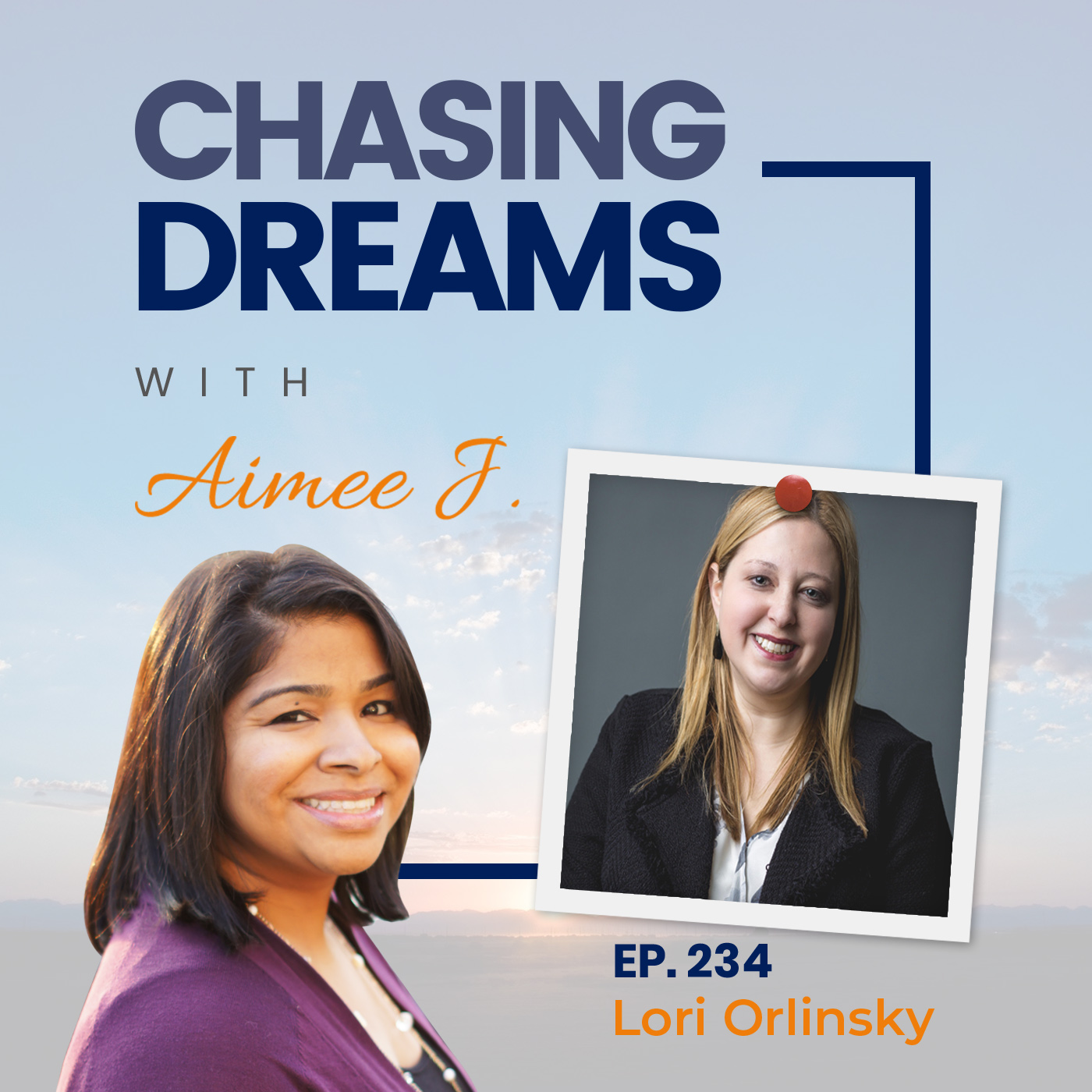 Lori Orlinsky on Chasing Dreams Podcast