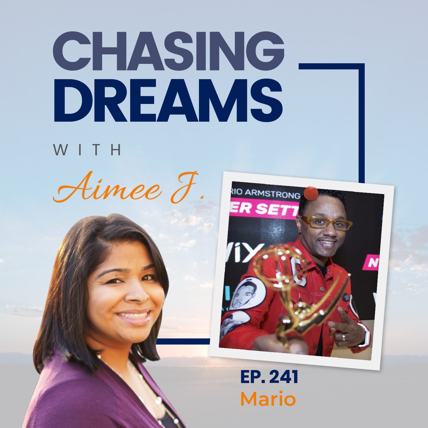 Mario Armstrong on Chasing Dreams Podcast with Aimee J.