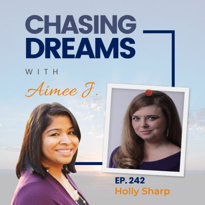 Ep 242: Holly Sharp – One Hundred Possibilities