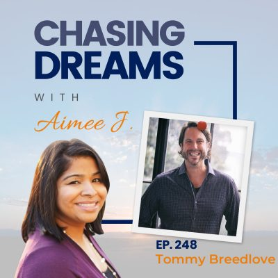 Ep 248: Tommy Breedlove – How to Build and Live a Legendary Life